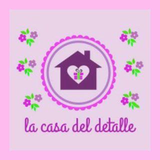 Logo de LA CASA DEL DETALLE 🎀🎁